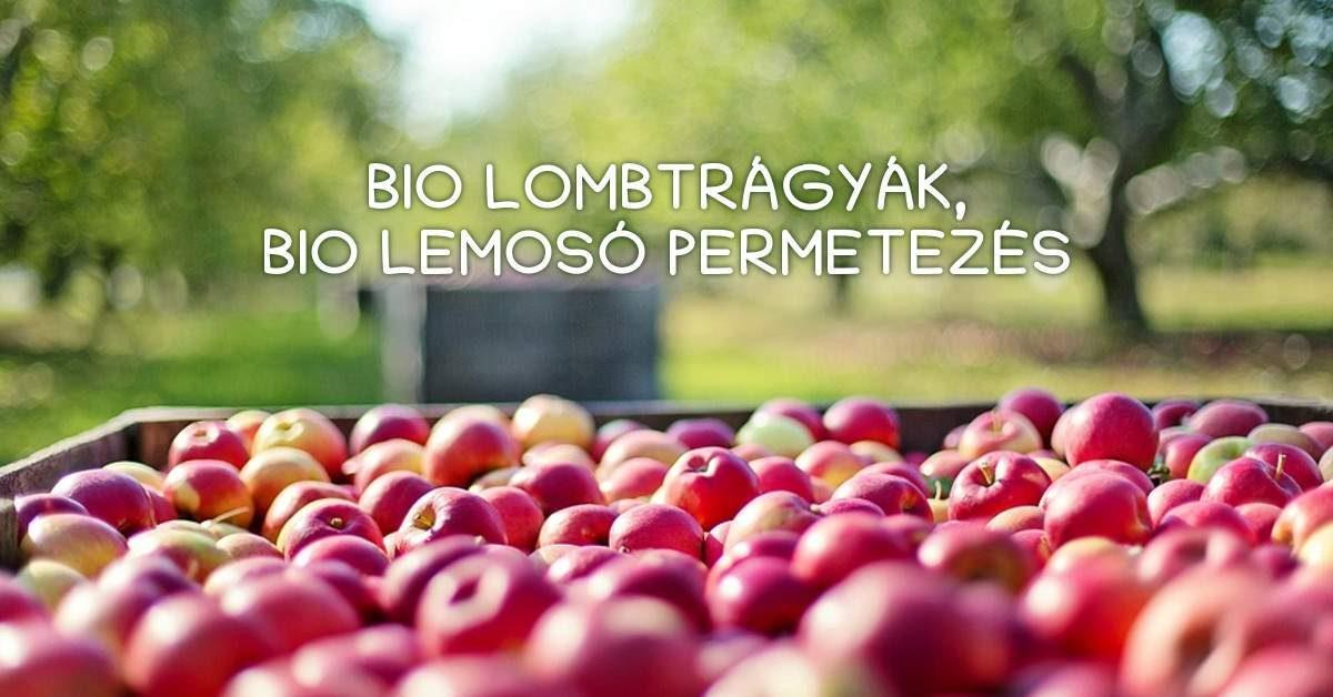 Bio lombtrágyák, bio lemosó permetezés